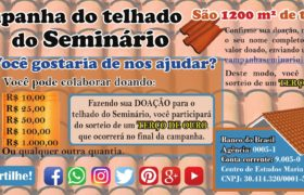 CAMPANHA PARA O TELHADO DO SEMINÁRIO